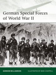 German Special Forces of World War II ebook by Gordon Williamson,Mike Chappell