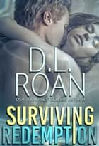 Surviving Redemption ebook by D.L. Roan