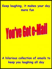 You've Got e-Mail - Jokes ebook by Joseph Collins
