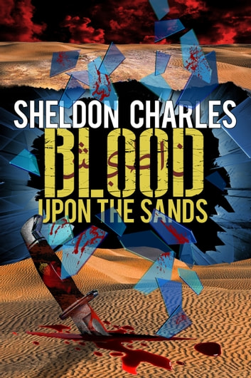 Blood Upon the Sands ebook by Sheldon Charles