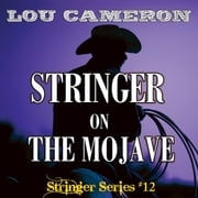 Stringer on the Mojave audiobook by Lou Cameron