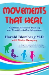 Movements that Heal ebook by Harald Blomberg M.D