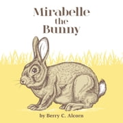 Mirabelle the Bunny