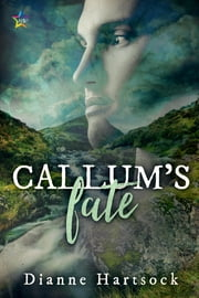 Callum's Fate ebook by Dianne Hartsock