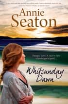 Whitsunday Dawn ebook by Annie Seaton