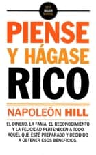 Piense y Hagase Rico eBook by Napoleon Hill