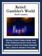 Retief: Gambler's World ebook by Keith Laumer