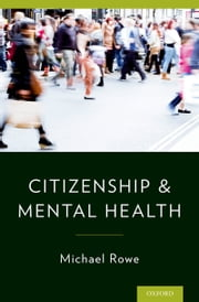Citizenship & Mental Health ebook by Michael Rowe