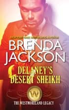 Delaney's Desert Sheikh ebook by