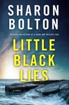 Little Black Lies ebook by Sharon Bolton