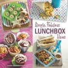 Simple, Fabulous Lunchbox ideas ebook by Leanne Katzenellenbogen