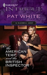 The American Temp and the British Inspector ebook by Pat White
