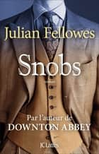 Snobs ebook by Julian Fellowes
