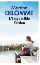 L'impossible pardon ebook by Martine DELOMME