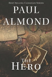 The Hero ebook by Paul Almond