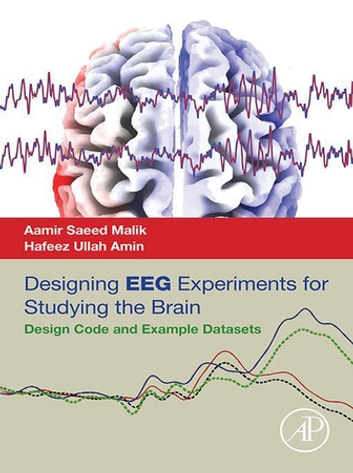 Designing eeg experiments for studying the brain ebook by aamir designing eeg experiments for studying the brain design code and example datasets ebook by aamir fandeluxe Images