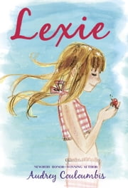 Lexie ebook by Audrey Couloumbis,Julia Denos