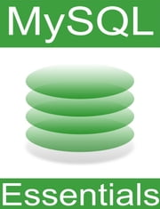 MySQL 5 Essentials ebook by Neil Smyth