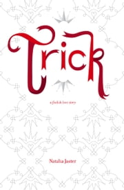 Trick ebook by Natalia Jaster
