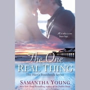 The One Real Thing - The Hart's Boardwalk Series audiobook by Samantha Young