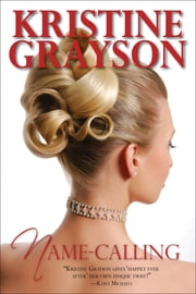 Name-calling ebook by Kristine Grayson