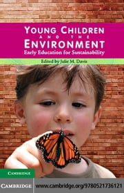 Young Children and the Environment ebook by Davis, Julie M.