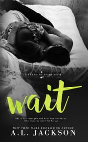 Wait ebook by A.L. Jackson