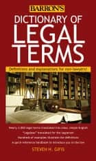 Dictionary of Legal Terms ebook by Steven H. Gifis