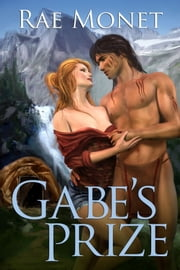Gabe's Prize ebook by Rae Monet