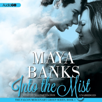 Into the Mist audiobook by Maya Banks