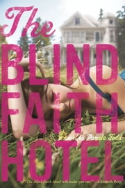 The Blind Faith Hotel ebook by Pamela Todd