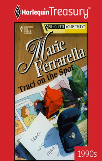 Traci on the Spot ebook by Marie Ferrarella