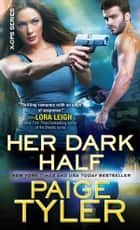 Her Dark Half ebook by Paige Tyler