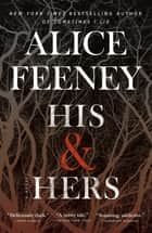 His & Hers - A Novel ebooks by Alice Feeney