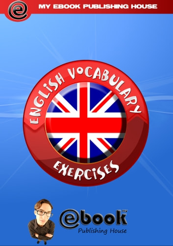 English Vocabulary Exercises ebook by My Ebook Publishing House