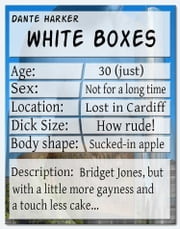White Boxes ebook by Dante Harker