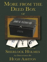 More From the Deed Box of John H. Watson MD ebook by Hugh Ashton