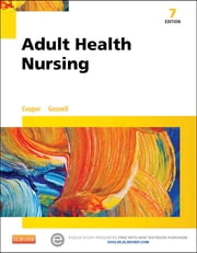 Adult Health Nursing ebook by Kim Cooper,Kelly Gosnell