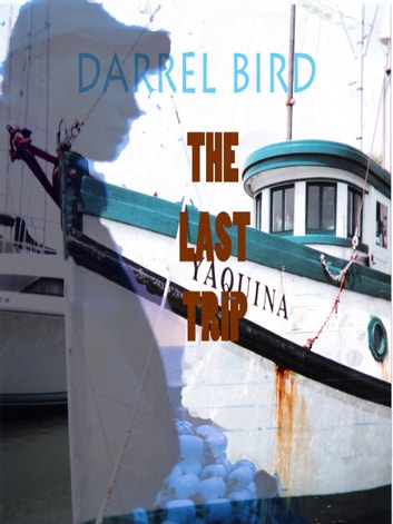 The Last Trip ebook by Darrel Bird