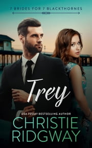 Trey (7 Brides for 7 Blackthornes Book 7) ebook by Christie Ridgway