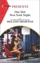 One Hot New York Night ebook by Melanie Milburne