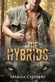 The Hybrids ebook by Marisa Chenery