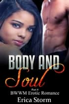Body and Soul - Body and Soul, #4 ebook by