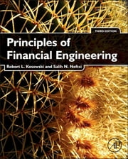 Principles of Financial Engineering ebook by Robert Kosowski,Salih N. Neftci