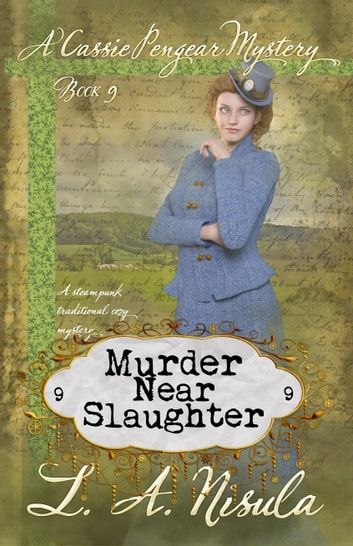 Murder Near Slaughter ebook by L. A. Nisula