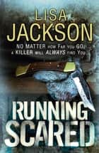 Running Scared ebook by Lisa Jackson