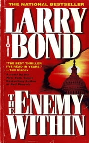 The Enemy Within ebook by Larry Bond