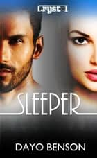 Sleeper: A Christian Romantic Suspense Novel ebook by Dayo Benson