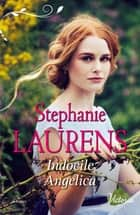 Indocile Angelica ebook by Stephanie Laurens