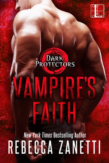 Vampire's Faith ebook by Rebecca Zanetti